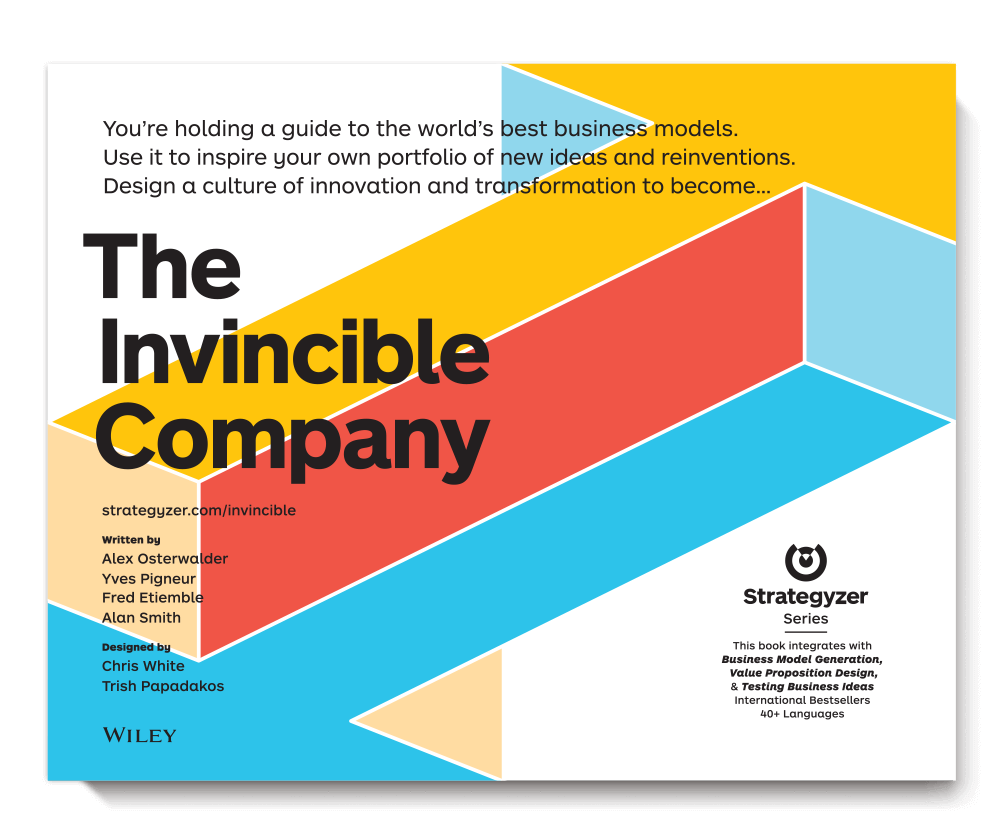 The Invincible Company - The new book of Strategyzer